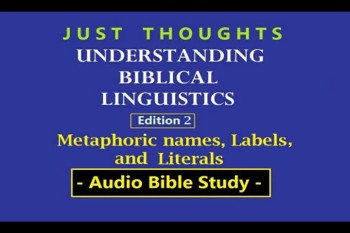 Just Thoughts - Understanding Biblical Linguistics Edition 2
