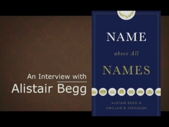 Christianity.com: Alistair Begg's 2-Minute Summary of Jesus through the Bible