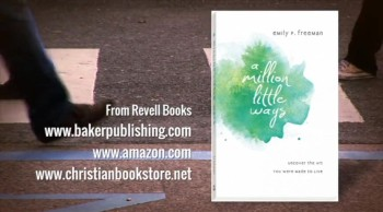 Crosswalk.com: A Million Little Ways to Make Art For God - Emily Freeman