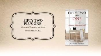 Xulon Press book FIFTY TWO plus ONE| Maynard Bork
