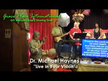 Dr. Michael Haynes LIVE IN YOUR VISION