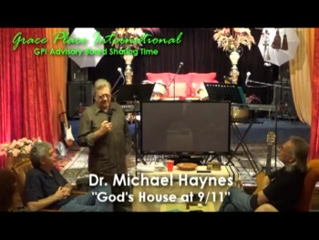 Dr. Michael Haynes GOD'S HOUSE AT 911