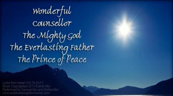 Isaiah 9:6-7 Song 'Wonderful, Counsellor, The Mighty God'