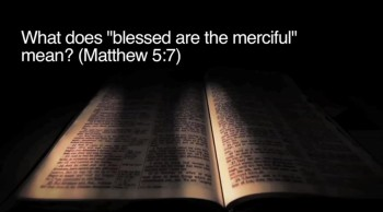 "BibleStudyTools.com: What does ""blessed are the merciful"" mean? (Matthew 5:7) - Johnnie Moore"