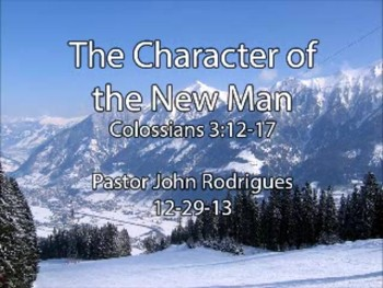 The Character of the New Man