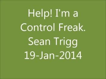 Help! I'm a Control Freak
