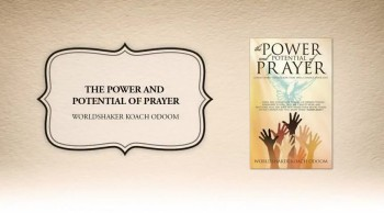 Xulon Press book The Power and Potential of Prayer | Worldshaker Koach Odoom