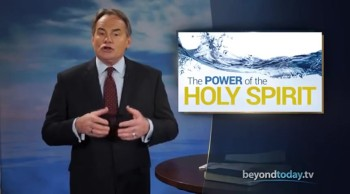 Beyond Today -- The Power of the Holy Spirit
