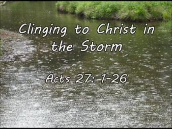 Clinging to Christ in the Storm