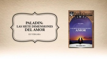 Xulon Press bookPaladin: Las Siete Dimensiones del Amor|Ed Vergara