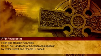 Faith and Reason Are Allies (The Reasons to Believe #2)