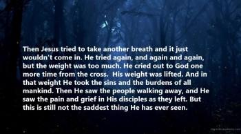 The Saddest Thing Jesus Saw