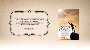 Xulon Press bookThe Companion Teaching Tool for God's Speaking 30 day Devotional and Workbook|Wonderful