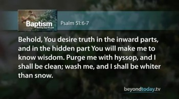 Beyond Today -- Baptism: Washing Away the Past