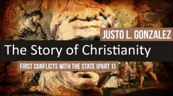 First Conflicts with the State, Part 1 (The History of Christianity #21)
