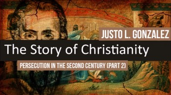 Persecution in the Second Century, Part 2 - Ignatius (The History of Christianity #26)