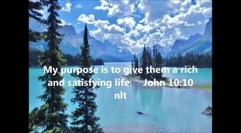 Abundant, satisfying and full life