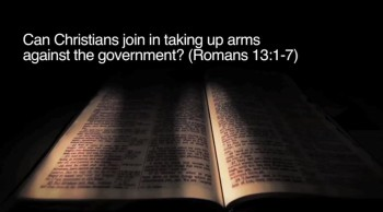 BibleStudyTools.com: Can Christians join in taking up arms against the government? (Romans 13:1-7) - Rena Lindevaldsen