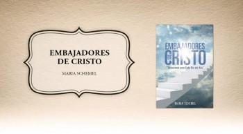 Xulon Press bookEmbajadores de Cristo|Maria Schemel