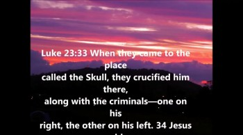 Jesus response to though who crucified Him
