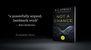 Not A Chance, New from R.C. Sproul and Keith Mathison