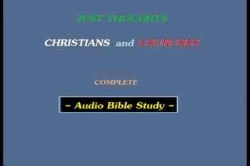Just Thoughts - Christians and Churches