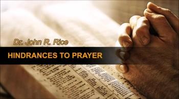 Hindrances to Prayer, Part 12 (The Prayer Motivator Devotional #423)