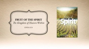 Xulon Press book Fruit of the Spirit | Linda Lea
