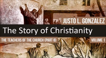 The Teachers of the Church: Tertullian of Carthage, Part 3 (The History of Christianity #51)