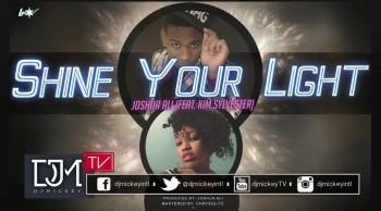 Joshua Ali (Feat. Kim Sylvester) Shine Your Light