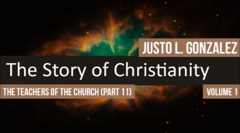 The Teachers of the Church: Origen of Alexandria, Part 2 (The History of Christianity #54)