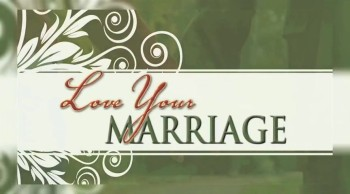Love Your Marriage Small Group Study