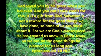 We can do the good things God planned for us long ago.