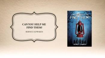 Xulon Press book Can You Help Me Find Them? | Bernice Edwards