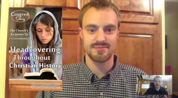 "An Interview about ""Headcovering Throughout Christian History"""