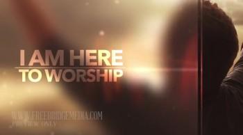 I Am Here To Worship