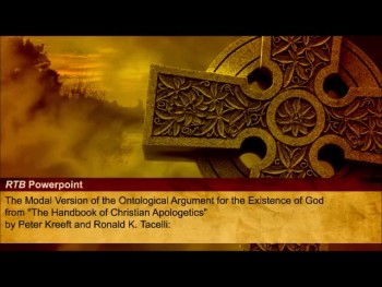 The Modal Version of the Ontological Argument for the Existence of God (TRtB #62)