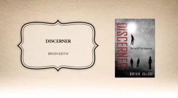 Xulon Press book DISCERNER | BRIAN KEITH
