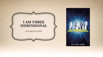 Xulon Press bookI AM THREE DIMENSIONAL|Olalekan Olowe