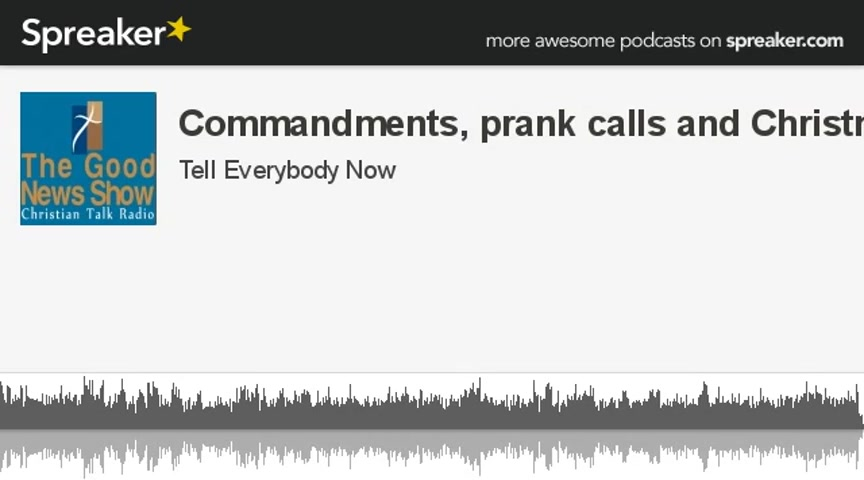Commandments, prank calls and Christmas - Ministry Videos
