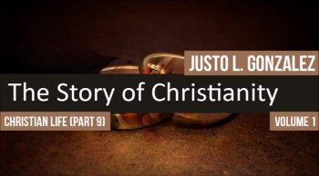The Organization of the Church, Part 2 (The History of Christianity #72)