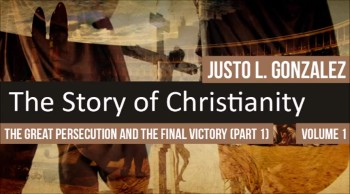The Great Persecution and the Final Victory, Part 1 (The History of Christianity #75)