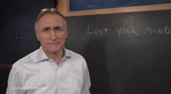 BT Daily -- Have You Lost Your Mind?