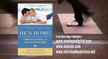 Crosswalk.com - How Can I Love and Support my Stay-at-Home Man? - Janet Thompson