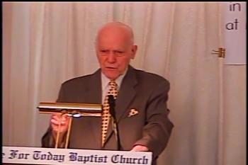 """Part 2 -- """"Justified Before God"""" – Pastor D. A. Waite – BFTBC"""