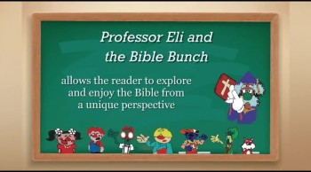 Xulon Press book Professor Eli & The Bible Bunch | Cornelius L. Barker, MA. Claudette J. Searchwell, MA.