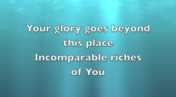 """""""Incomparable Riches"""" lyric video"""