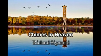 A Place Called Heaven/Near Death Experience - Richard Sigmund (Heaven Testimony) One Total Video