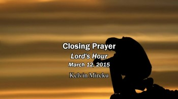 Powerful Prayers of Kelvin Mireku from the Lord's Hour for the Rapture Saints