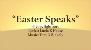 Easter Speaks